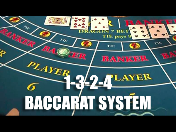 1-3-2-6 betting system baccarat forum
